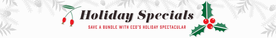 Holiday Specials - Save a bundle with ECD Holiday spectacular